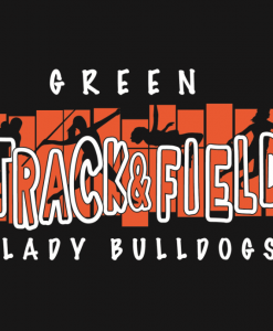 Green Girls Track Orders Due March 10th